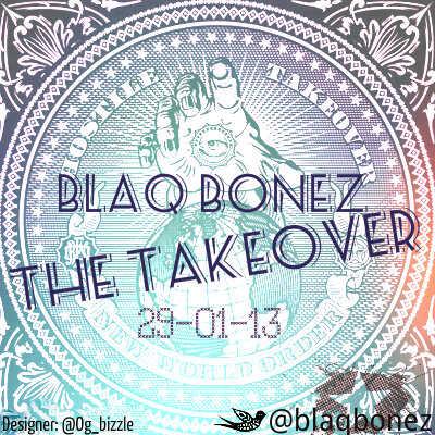 Blaqbonez - THE TAKE OVER Artwork   AceWorldTeam.com