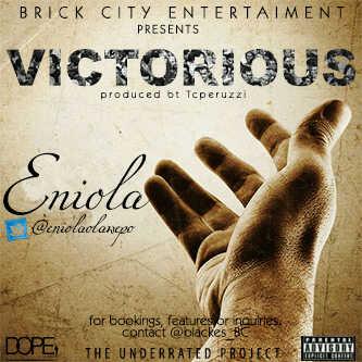 Eniola - VICTORIOUS [prod. by T.C Peruzzi] Artwork | AceWorldTeam.com