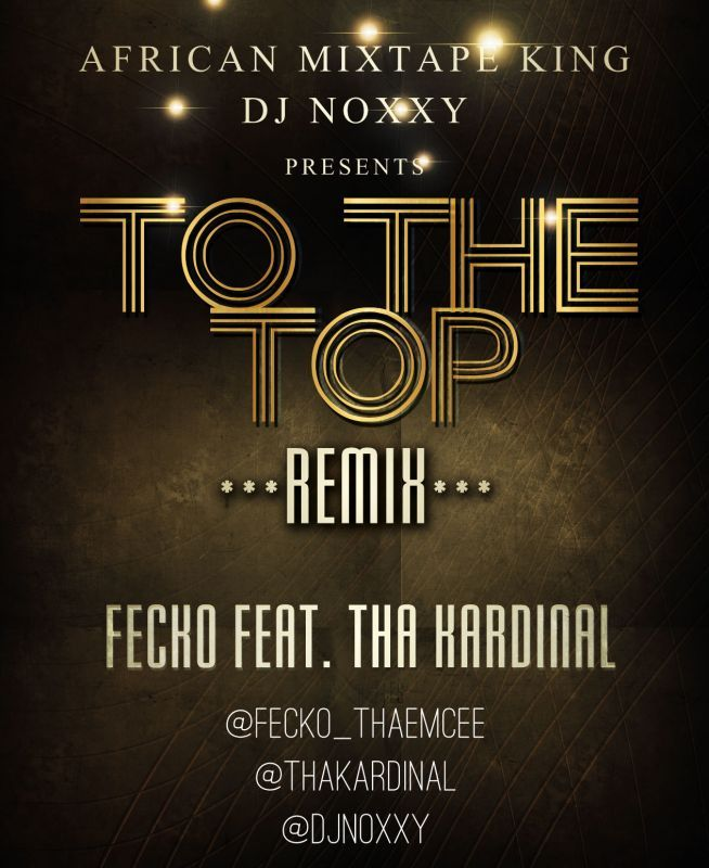 Fecko ft. Tha Kardinal - TO THE TOP [DJ Noxxy Remix] Artwork | AceWorldTeam.com