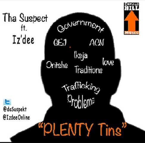 Iz'Dee ft. Tha Suspect - PLENTY TINS Artwork | AceWorldTeam.com