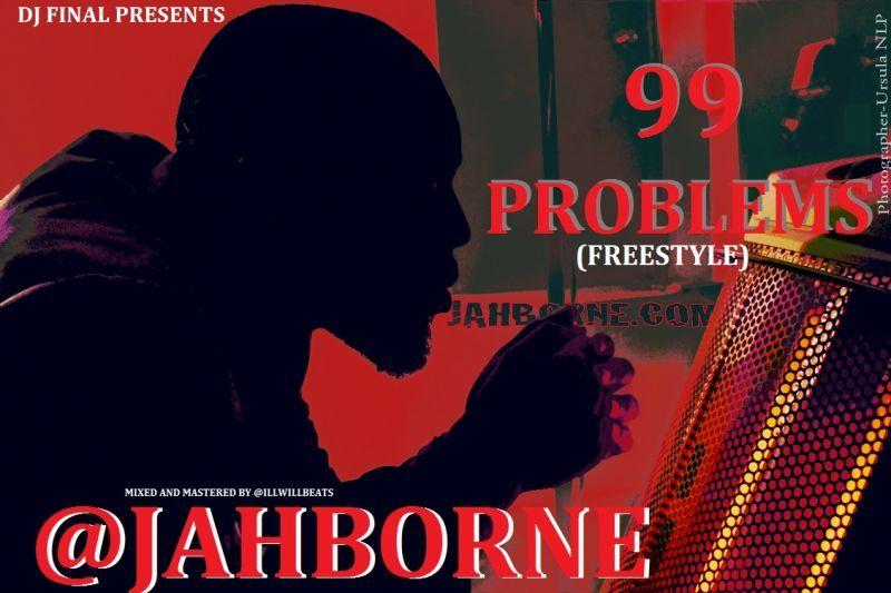 Jahborne - 99 PROBLEMS Artwork | AceWorldTeam.com