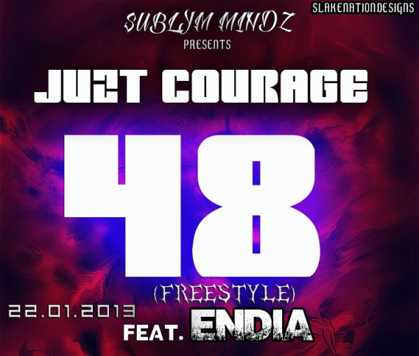 Juzt Courage ft. Endia - 48 Freestyle Artwork | AceWorldTeam.com