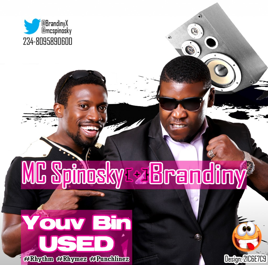 MC Spinosky & Brandiny - YOUV BIN USED [Akwa-Cross_Hausa Version] Artwork   AceWorldTeam.com