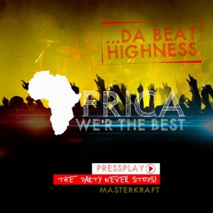 MasterKraft - AFRICANS WE ARE THE BEST [THE PARTY NEVER STOPS] Artwork | AceWorldTeam.com