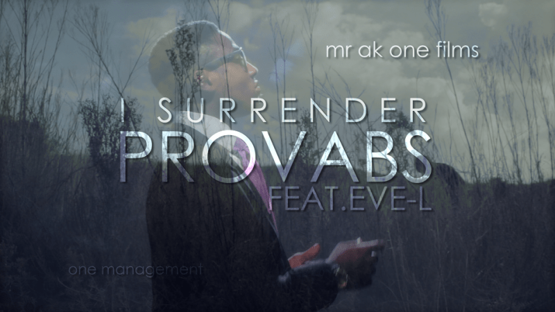 Provabs ft. Eve-L - I SURRENDER [Official Video] Artwork | AceWorldTeam.com