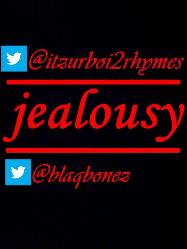 2Rhymes ft. Blaqbonez - JEALOUSY [an Aka cover] Artwork | AceWorldTeam.com