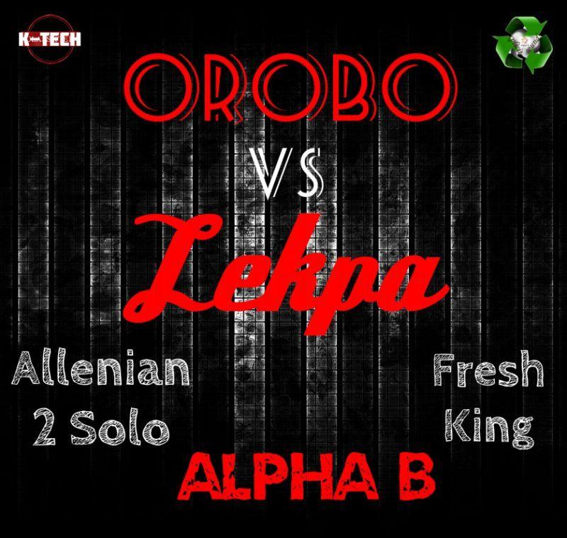 Alpha B ft. Allenian [2 Solo] & Fresh King - OROBO vs LEKPA Artwork| AceWorldTeam.com