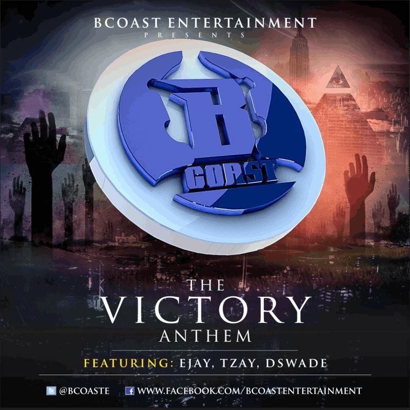B-Coast Entertainment ft. Ejay, Tzay & D'Swade - VICTORY ANTHEM Artwork | AceWorldTeam.com
