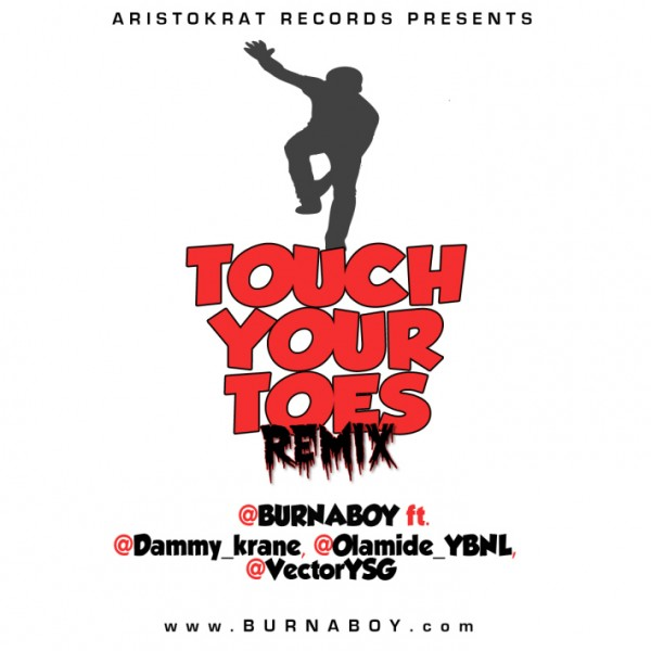 Burna Boy ft. Dammy Krane, Olamide & Vector - TOUCH YOUR TOES [Remix] Artwork | AceWorldTeam.com