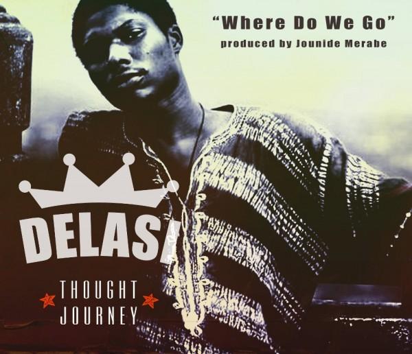 Delasi - WHERE DO WE GO [prod. by Jounide Merabe] Artwork | AceWorldTeam.com