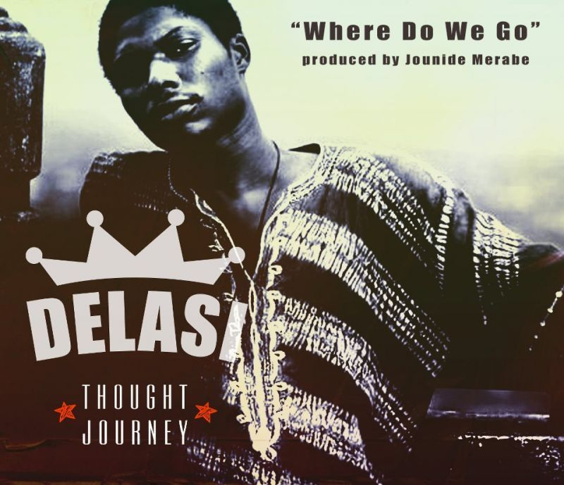 Delasi - WHERE DO WE GO [prod. by Jounide Merabe] Artwork | AceWorldTeam.com