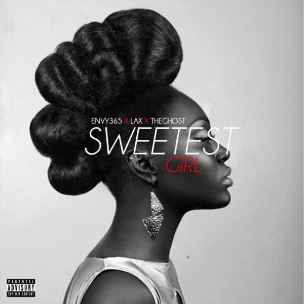 Envy365 ft. L.A.X - SWEETEST GIRL [prod. by The Ghost] Artwork | AceWorldTeam.com