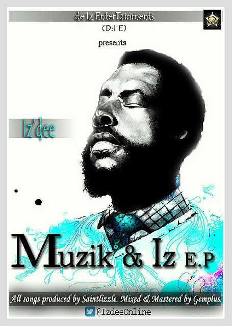 Iz'Dee - Muzik & Iz EP Artwork | AceWorldTeam.com