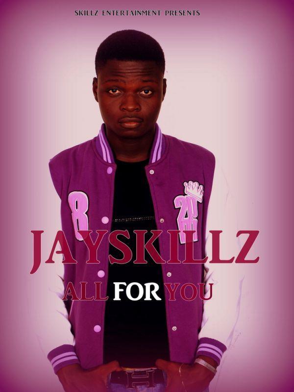 JaySkillz-ALL-FOR-YOU-Artwork | AceWorldTeam.com
