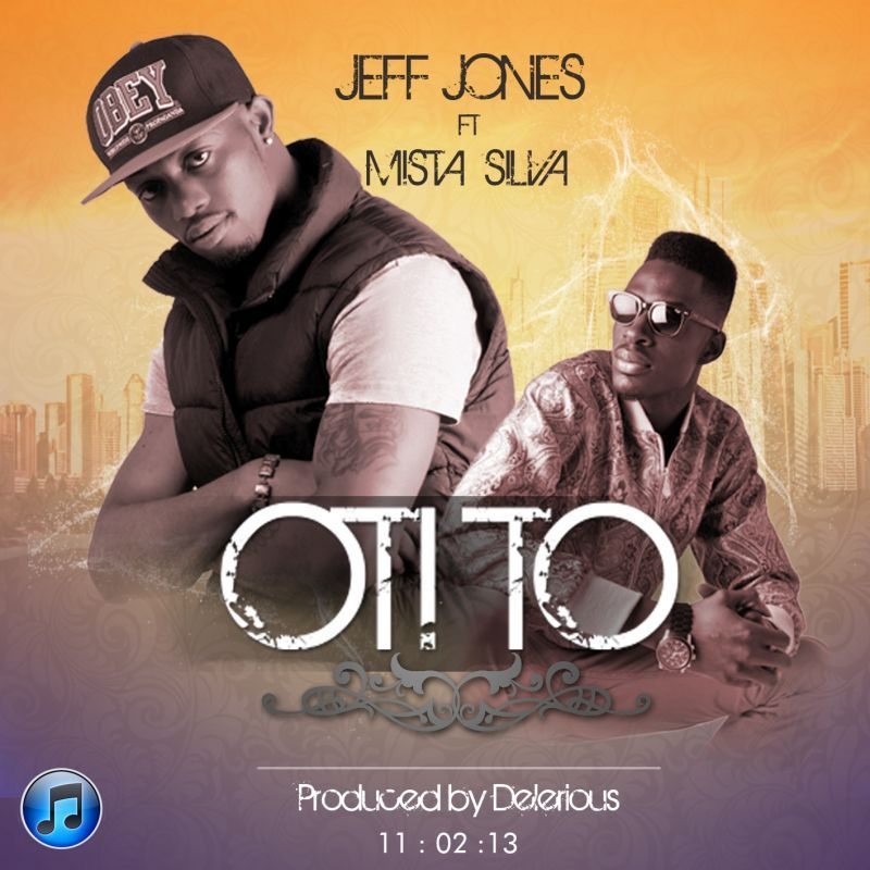 Jeff Jones ft. Deinde & Mista Silva - OTI TO [prod. by Delerious] Artwork | AceWorldTeam.com