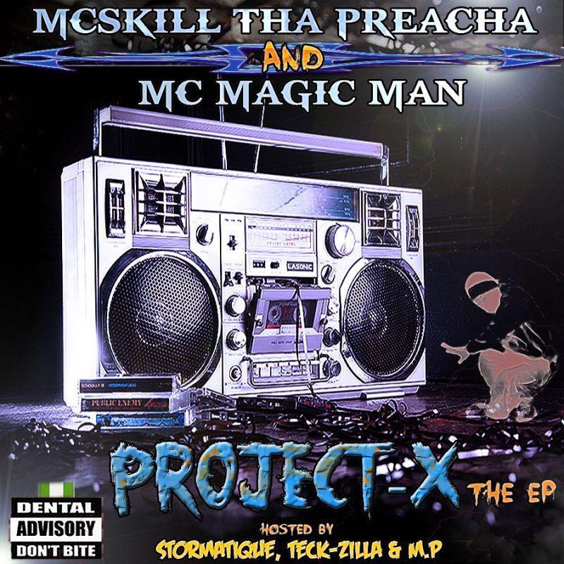 MCskill ThaPrecha & Magic Man - PROJECT-X Artwork | AceWorldTeam.com