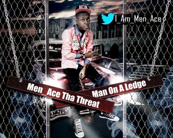 Menace Tha Threat - MAN ON A LEDGE [prod. by ShizBeats] Artwork | AceWorldTeam.com