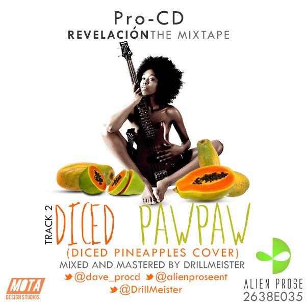Pro-CD – DICED PAWPAW [a Rick Ross cover] Artwork | AceWorldTeam.com