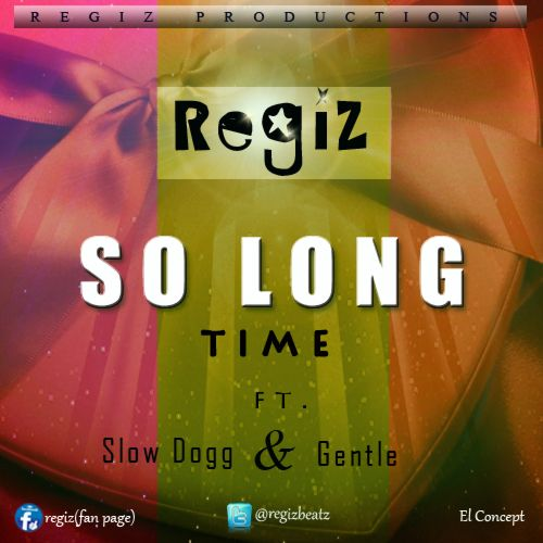 Regiz ft. Slow Dogg & Gentle - SO LONG TIME Artwork | AceWorldTeam.com
