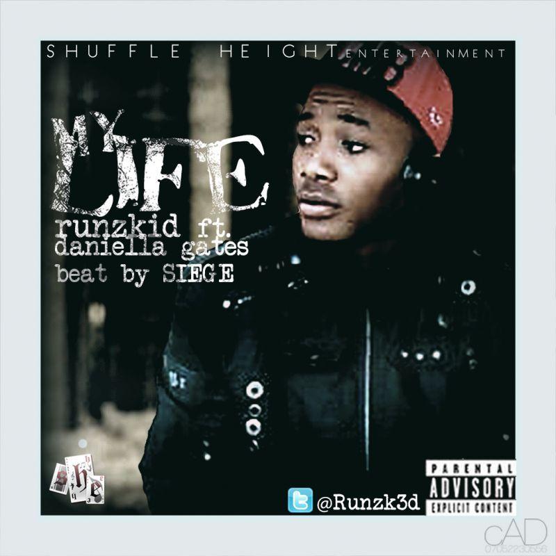 RunzKid ft. Daniella Gates - MY LIFE Artwork | AceWorldTeam.com