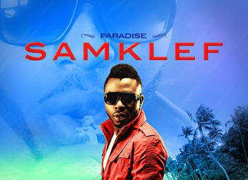 Samklef ft. D-Black - PARADISE [Remix] Artwork | AceWorldTeam.com