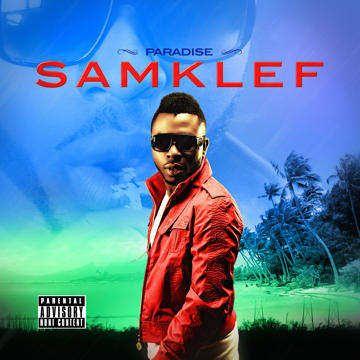 Samklef ft. D-Black - PARADISE [Remix] Artwork | AceWorldTeam.com