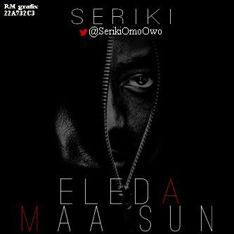 Seriki ft. Allan B - ELESA MAASUN [prod. by Azegin] Artwork | AceWorldTeam.com