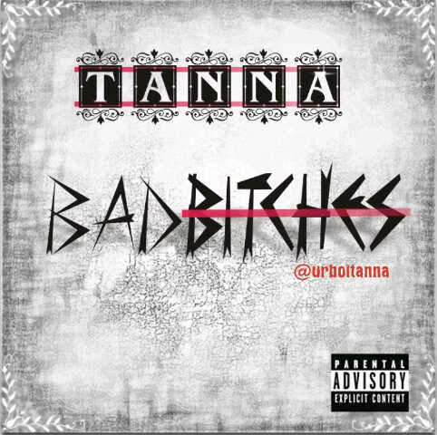 Tanna - BAD BITCHES Artwork | AceWorldTeam.com