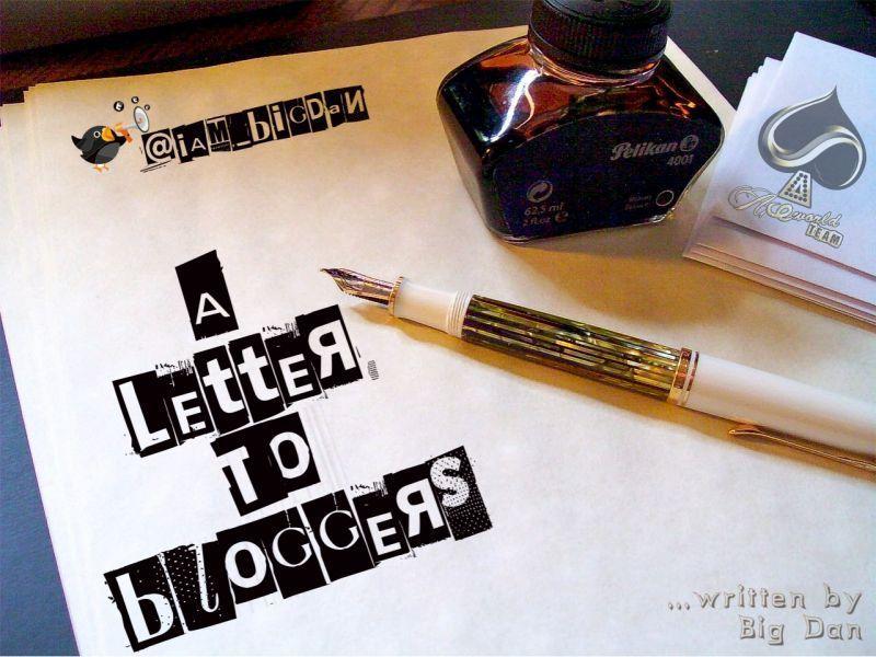 A Letter To Bloggers | AceWorldTeam.com