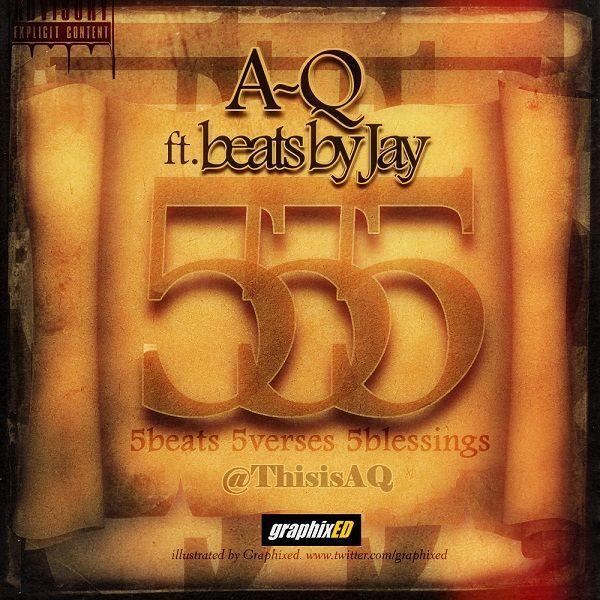 A-Q ft. Beats By Jayy - 555 | AceWorldTeam.com