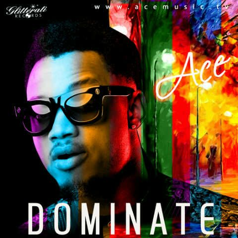 Ace - DOMINATE [prod.by Shizzi] Artwork | AceWorldTeam.com