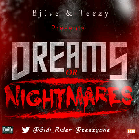 B-Jive & Teezy - DREAMS OR NIGHTMARES [a The Game cover] Artwork | AceWorldTeam.com