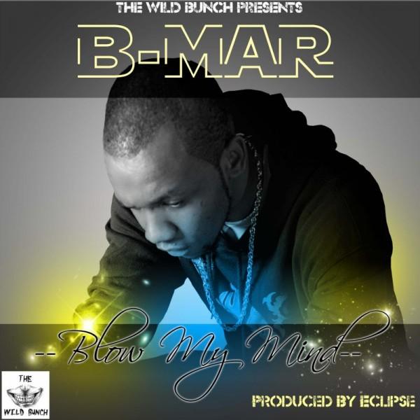 B-Mar - BLOW MY MIND [prod. by Eclipse] Artwork   AceWorldTeam.com