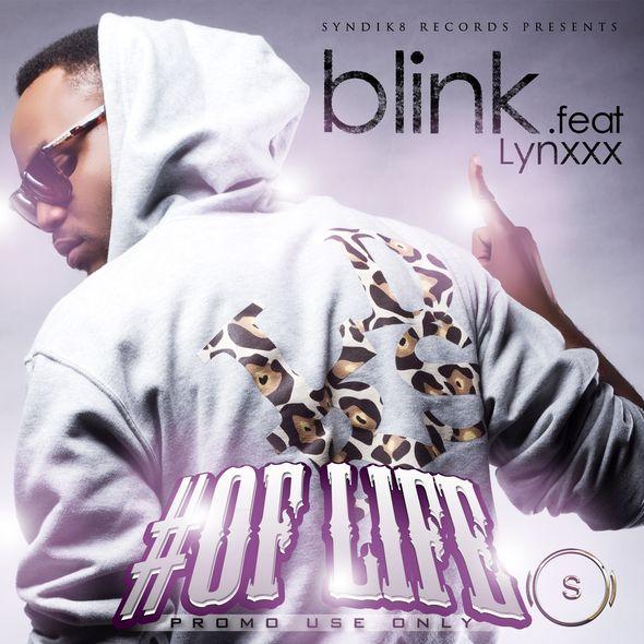 Blink ft. Lynxxx - #OFLIFE [prod. by Coopac] Artwork   AceWorldTeam.com