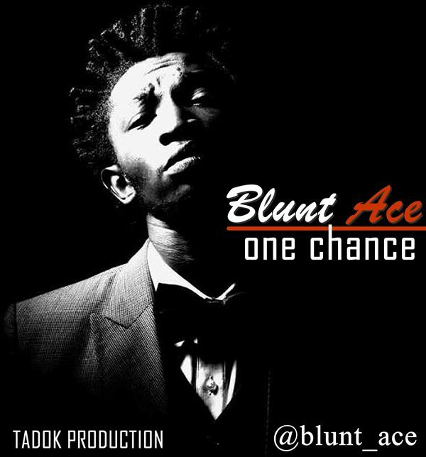 Blunt Ace - ONE CHANCE Artwork | AceWorldTeam.com