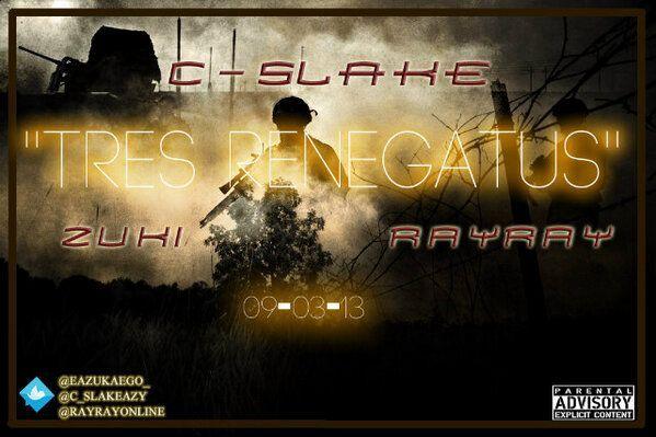 C-Slake ft. Ray Ray & Zuki - TRES RENEGATUS [prod. by D-Tone] Artwork | AceWorldTeam.com