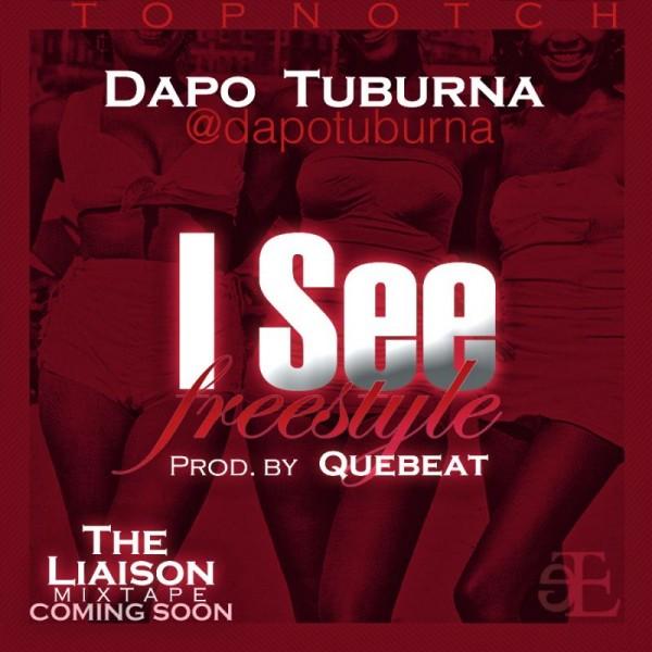 Dapo Tuburna - I SEE [prod. by QueBeat] Artwork | AceWorldTeam.com