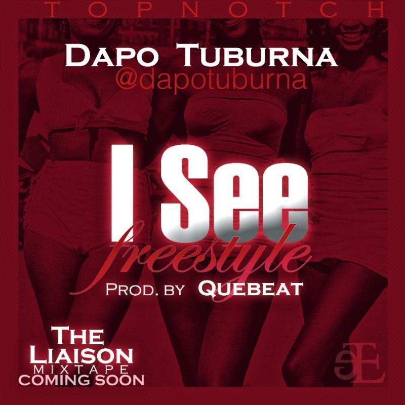 Dapo Tuburna - I SEE [prod. by QueBeat] Artwork | AceWorldTeam.com