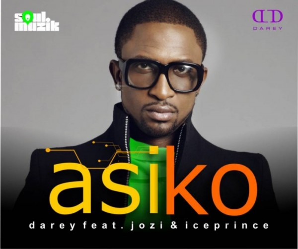 Darey ft. Jozi & Ice Prince - ASIKO Artwork