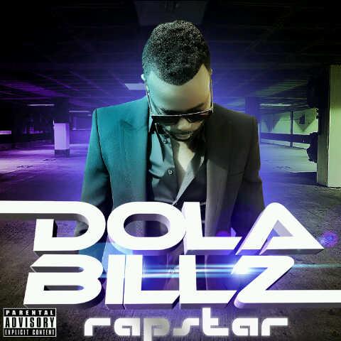 Dola Billz - THE RAPSTAR EP Artwork | AceWorldTeam.com