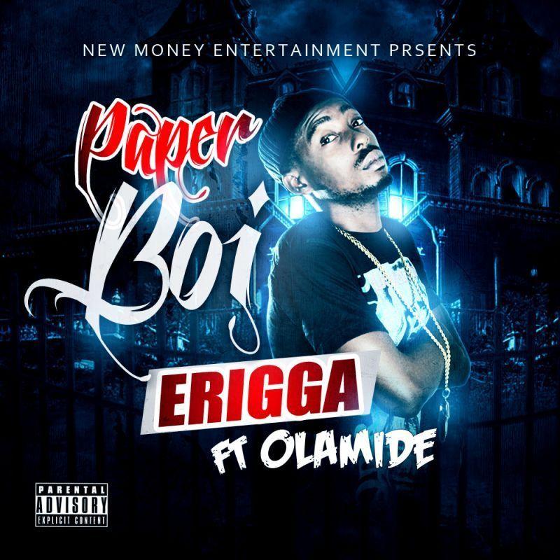 Erigga ft. Olamide - PAPER BOI Artwork | AceWorldTeam.com