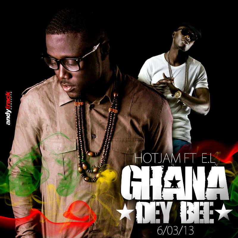 HotJam ft. E.L - GHANA DEY BEE Artwork | AceWorldTeam.com