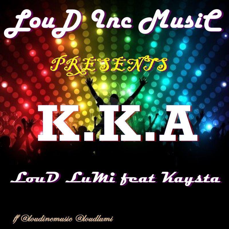 LouD Lumi ft. Kaysta - K.K.A Artwork | AceWorldTeam.com