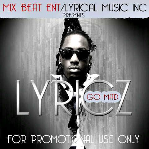 Lyricz - GO MAD [prod. by Jopee] Artwork | AceWorldTeam.com