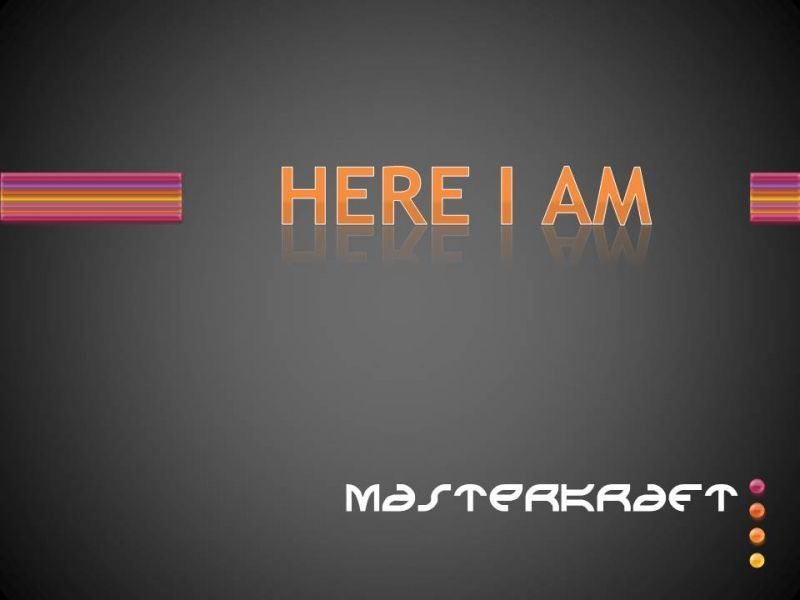 MasterKraft - HERE I AM Artwork   AceWorldTeam.com