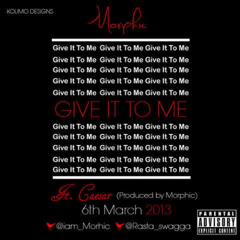 Morphic ft. Caesar - GIVE IT TO ME Artwork | AceWorldTeam.com
