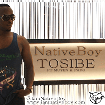 NativeBoy [Tunde of Styl Plus] ft. Muyen & Pado - TOSIBE Artwork | AceWorldTeam.com