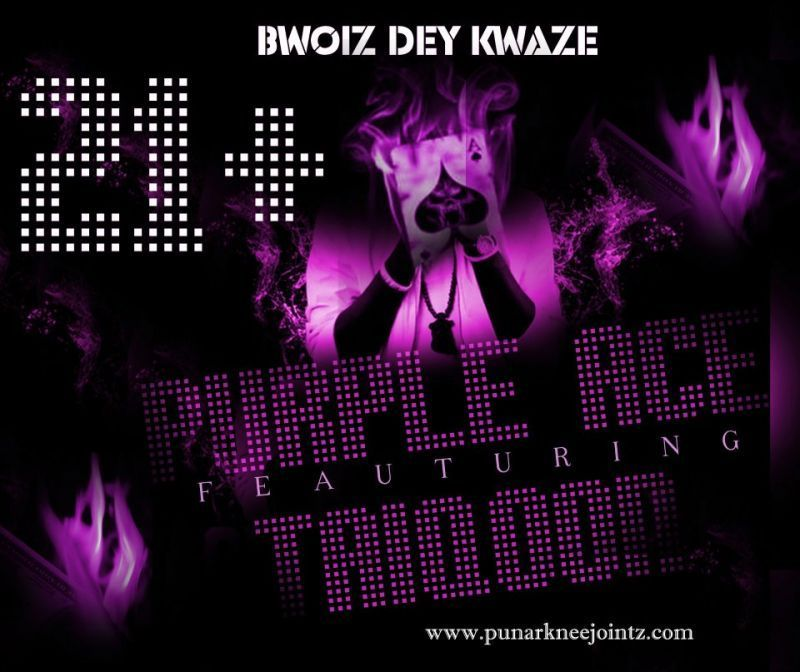 Purple Ace ft. Taiqoon - BWOIZ DEY KWAZE Artwork | AceWorldTeam.com