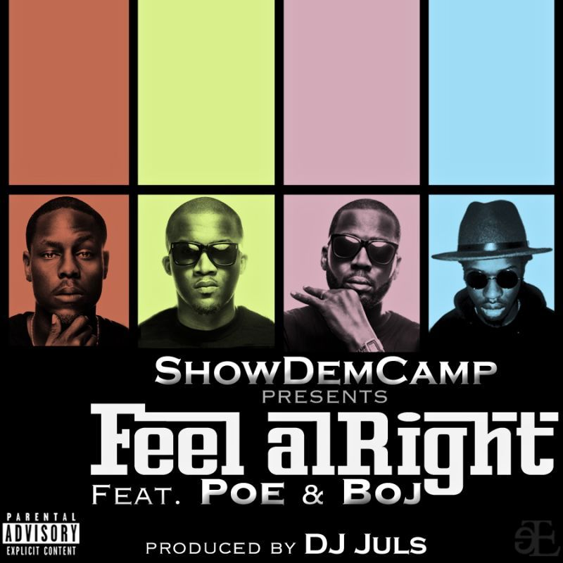 SDC ft. Poe & BOJ - FEEL ALRIGHT [prod.by DJ Juls] Artwork | AceWorldTeam.com