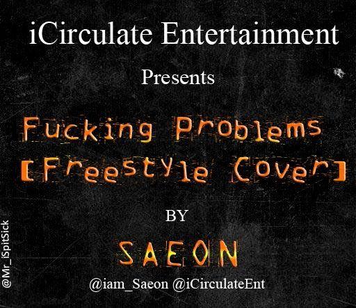 Saeon - F__KIN PROBLEMS [an ASAP Rocky cover] Artwork | AceWorldTeam.com